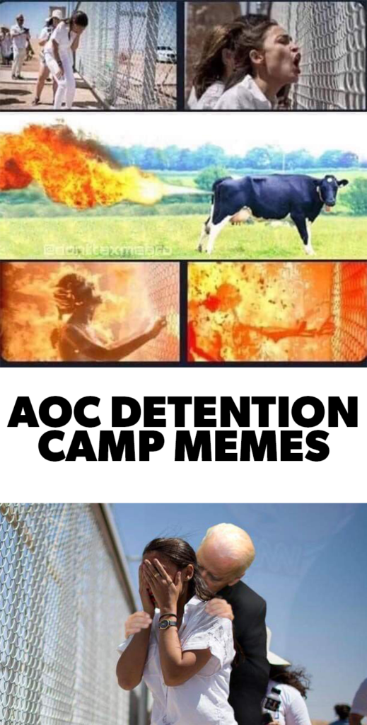 Alexandria Ocasio-Cortez detention camp memes