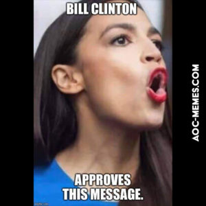 Bill Clinton approves of AoC
